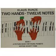 Runze, K.: Two Hands – Twelve Notes Band 1
