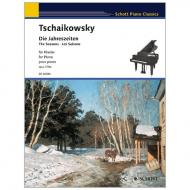 Tschaikowski, P. I.: Die Jahreszeiten Op. 37bis