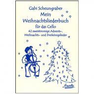 Scheungraber, E.: Mein Weihnachtsliederbuch für das Cello