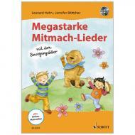 Hahn, L./Böttcher, J.: Megastarke Mitmach-Lieder – mit dem Bewegungsbiber (+CD)