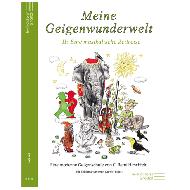 Hirschfeld, R. C.: Meine Geigenwunderwelt II